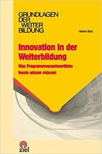 Innovation in der Weiterbildung, Heiner Barz