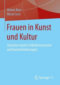 Frauen in Kunst und Kultur, Heiner Barz