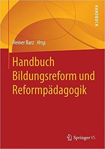 Handbuch Reformpädagogik und Bildungsreform, Heiner Barz