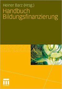 Handbuch Bildungsfinanzierung, Heiner Barz