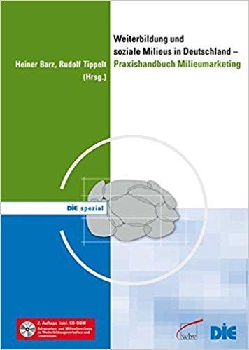 Weiterbildung und soziale Milieus, Heiner Barz