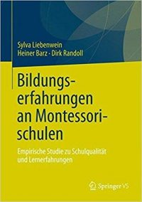 Bildungserfahrungen an Montessorischulen, Heiner Barz