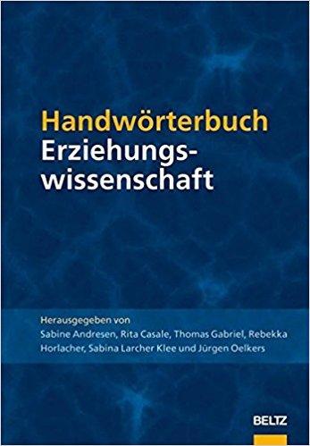 Handwörterbuch Erziehungswissenschaft, Heiner Barz ,