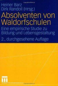 Absolventen von Waldorfschulen, Heiner Barz
