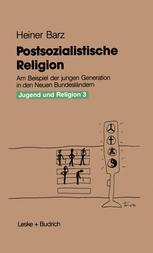Postsozialistische Religion, Heiner Barz