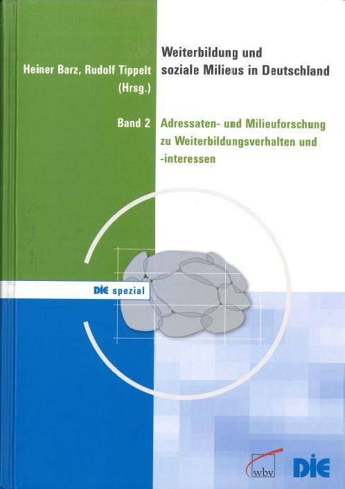 Weiterbildung und soziale Milieus Band 2, Heiner Barz