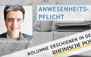 Anwesenheitspflicht, Kolumne von Heiner Barz, erschienen in der Rheinischen Post