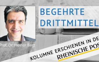 Begehrte Drittmittel, Kolumne von Heiner Barz, erschienen in der Rheinischen Post