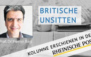 Britische Unsitten, Kolumne von Heiner Barz, erschienen in der Rheinischen Post