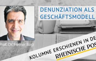 Denunziation als Geschäftsmodell, Kolumne von Heiner Barz, erschienen in der Rheinischen Post