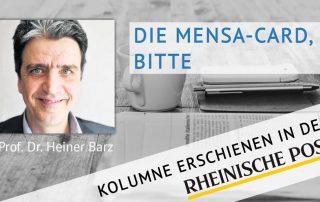 Die Mensa-Card, bitte, Kolumne von Heiner Barz, erschienen in der Rheinischen Post
