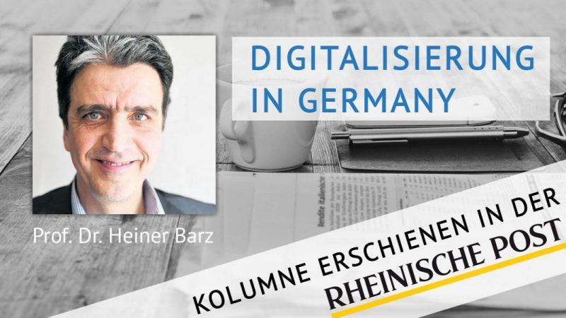 Digitalisierung in Germany, Kolumne von Heiner Barz, erschienen in der Rheinischen Post