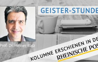 Geister-Stunde, Kolumne von Heiner Barz, erschienen in der Rheinischen Post
