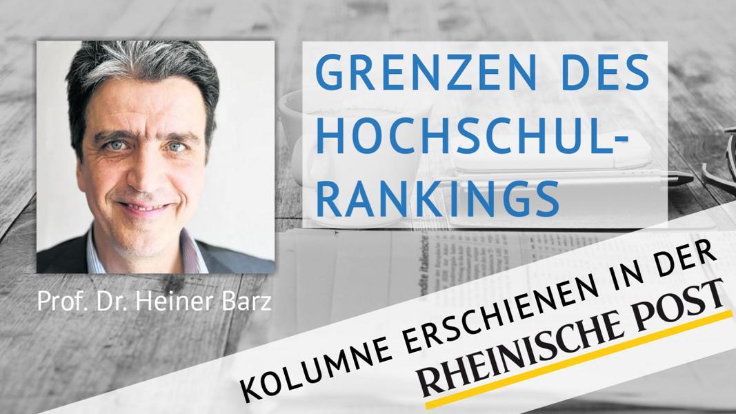 Grenzen des Hochschul-Rankings, Kolumne von Heiner Barz, erschienen in der Rheinischen Post