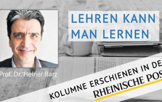 Lehren kann man lernen, Kolumne von Heiner Barz, erschienen in der Rheinischen Post