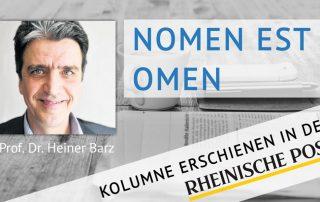 Nomen est omen, Kolumne von Heiner Barz, erschienen in der Rheinischen Post