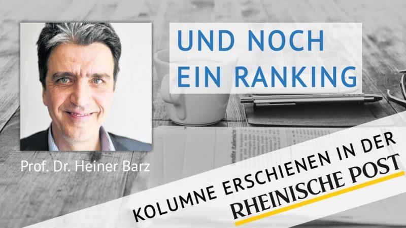 Und noch ein Ranking, Kolumne von Heiner Barz, erschienen in der Rheinischen Post