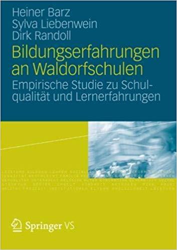 Bildungserfahrungen an Waldorfschulen, Heiner Barz