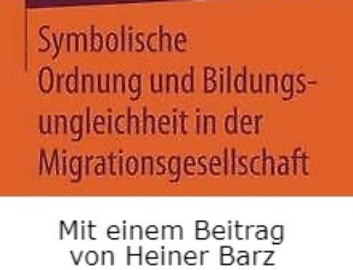 Symbolische Ordnung und Bildungsungleichheit in der Migrationsgesellschaft (2016)
